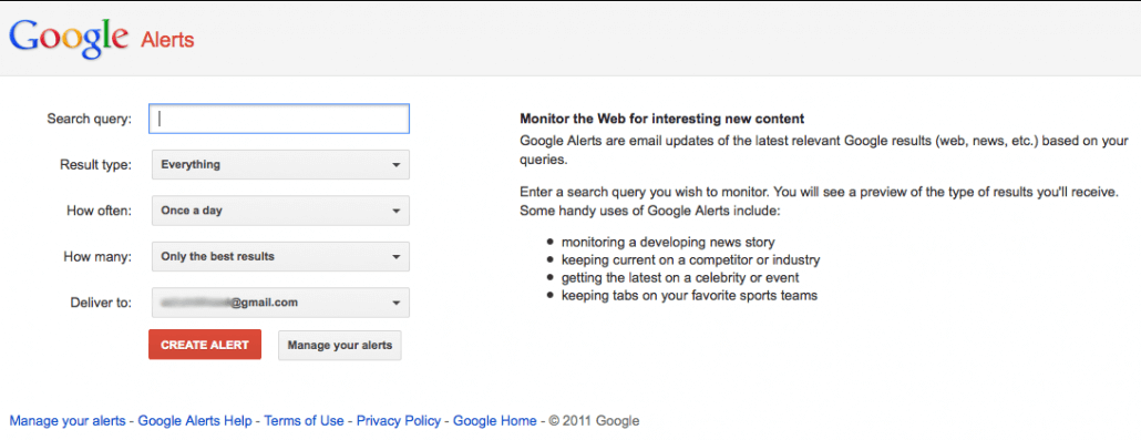 Google Alerts are a great way to keep track of brand mentions.